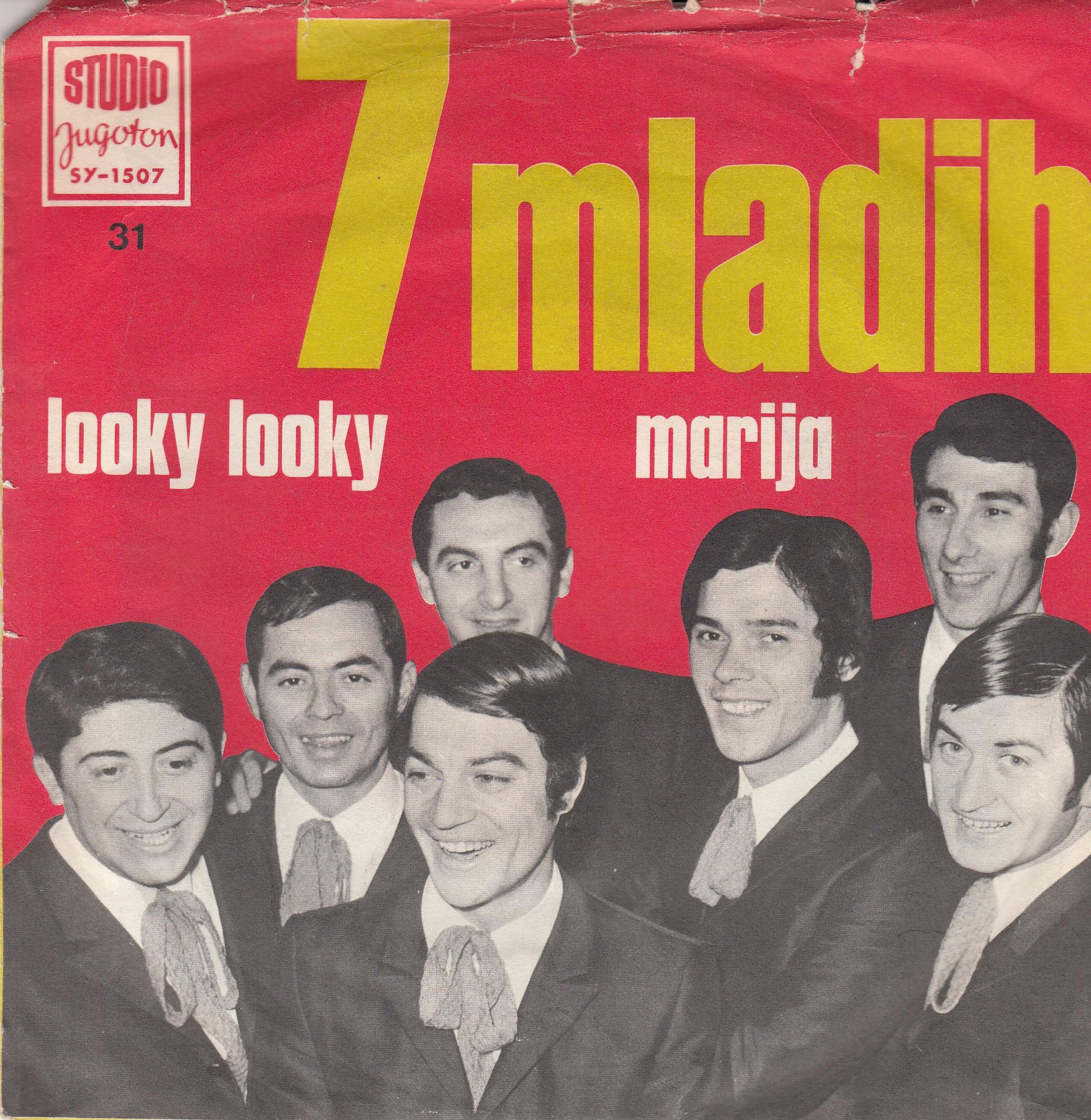 7 Mladih - Looky Looky/marija