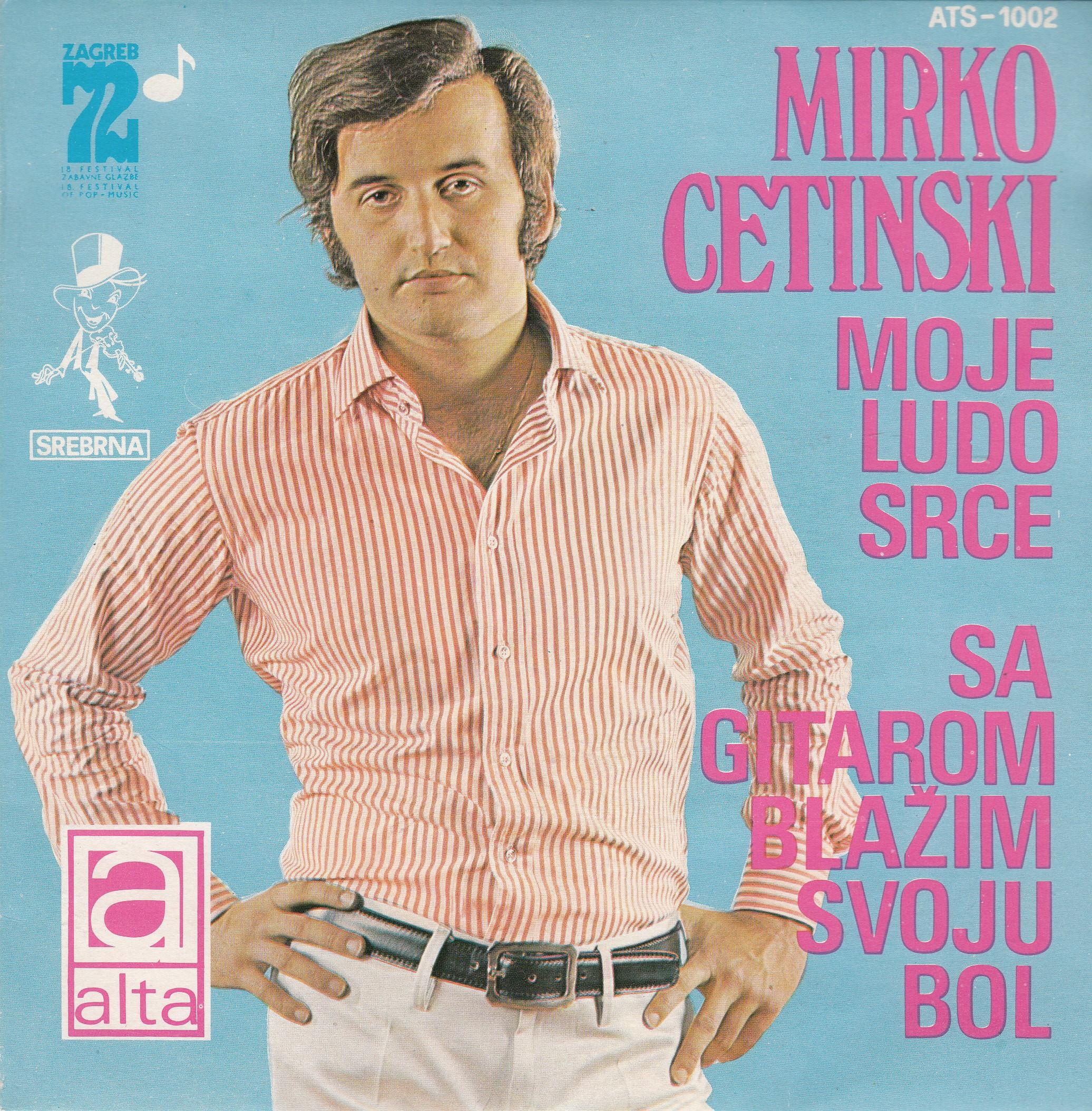 Cetinski Mirko - Moje Ludo Srce/sa Gitarom Blazim Svoju Bol