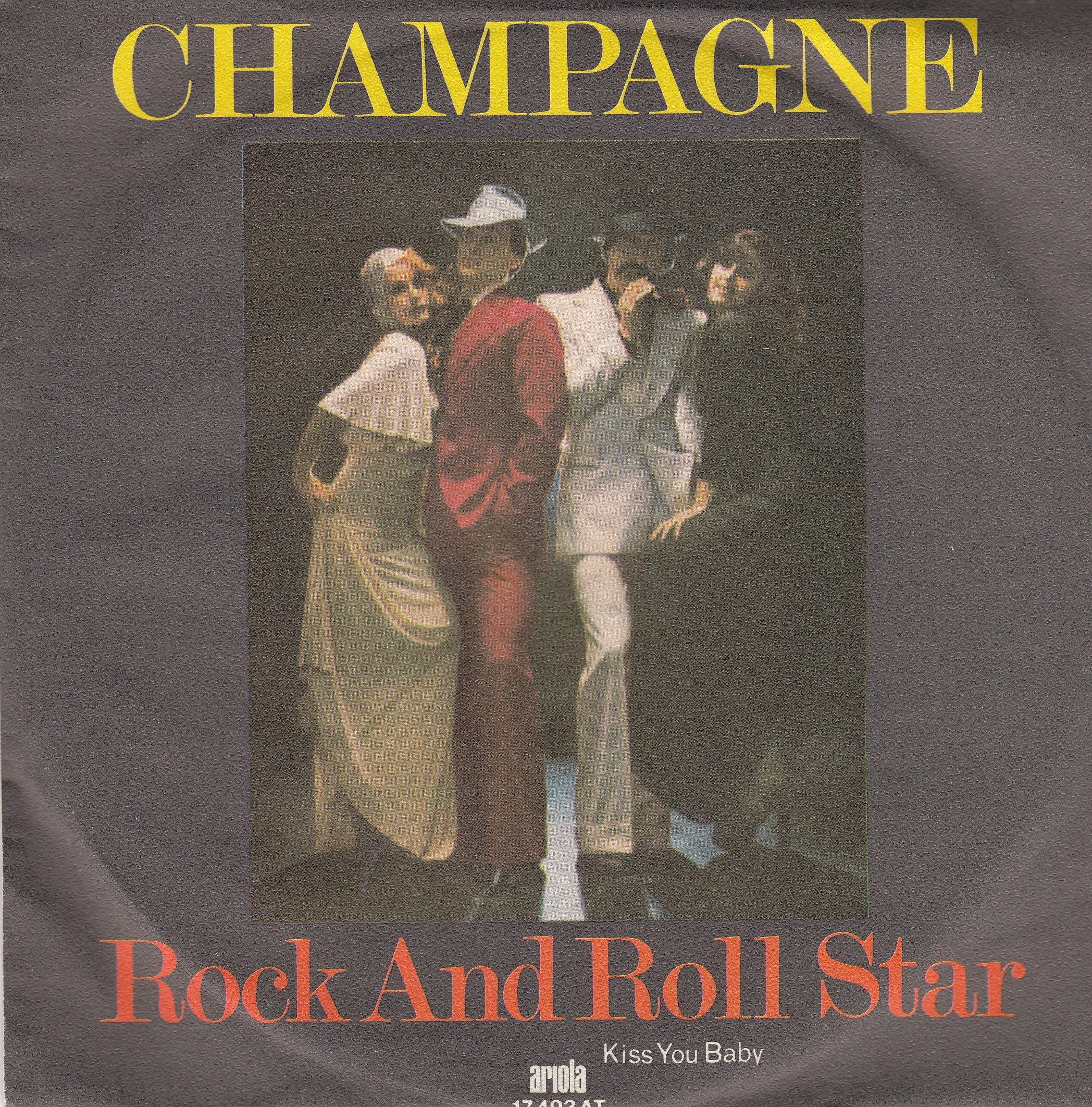 Champagne - Rock And Roll Star/kiss You Baby