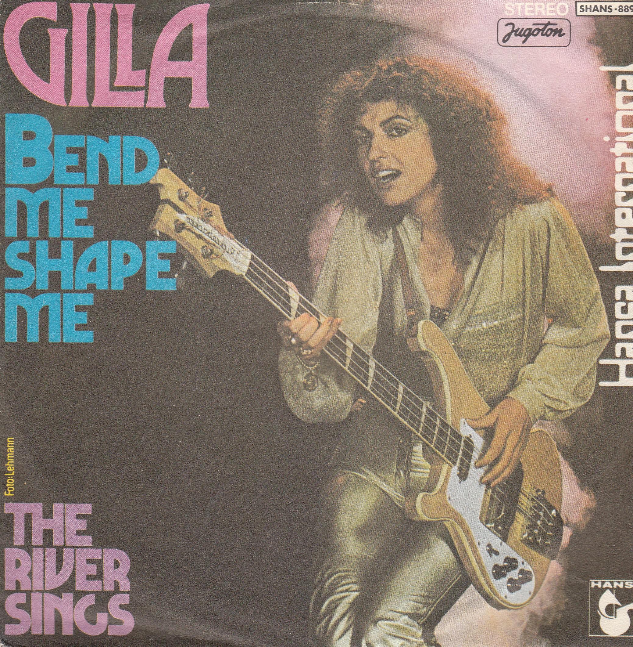 Gilla - Bend Me Shape Me/river Sings