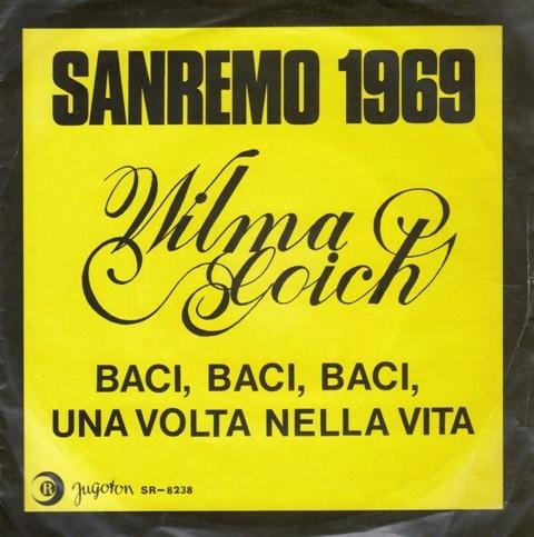 Goich Wilma - Baci Baci Baci/una Volta Nella Vita