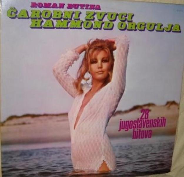 Butina Roman - Carobni Zvuci Hammond Orgulja - 28 Jugoslavenskih Hitova