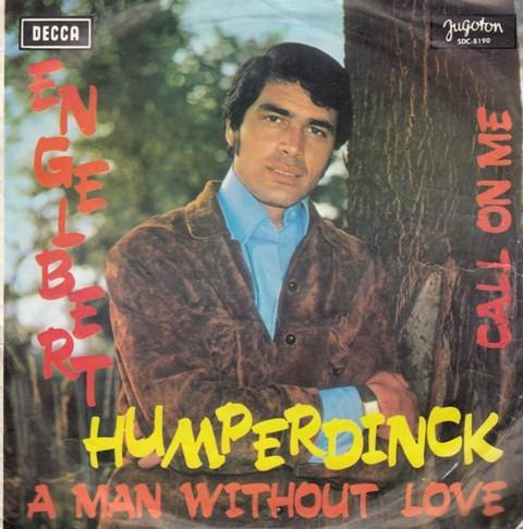 Humperdinck Engelbert - A Man Without Love/call On Me