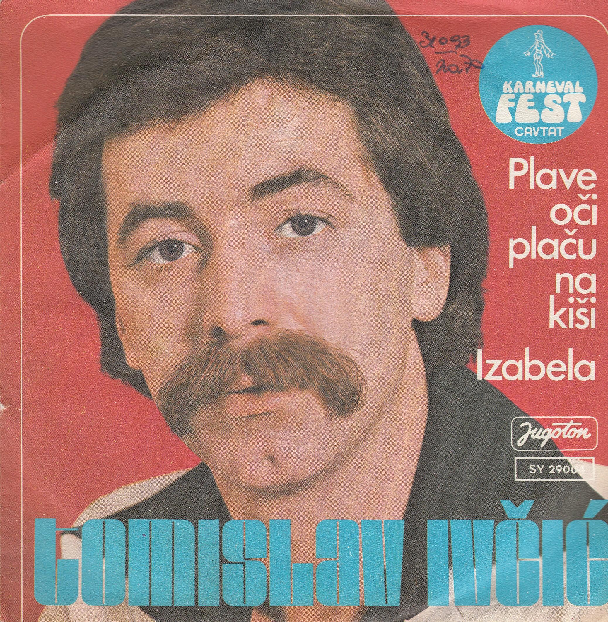 Ivcic Tomislav - Plave Oci Placu Na Kisi/izabela