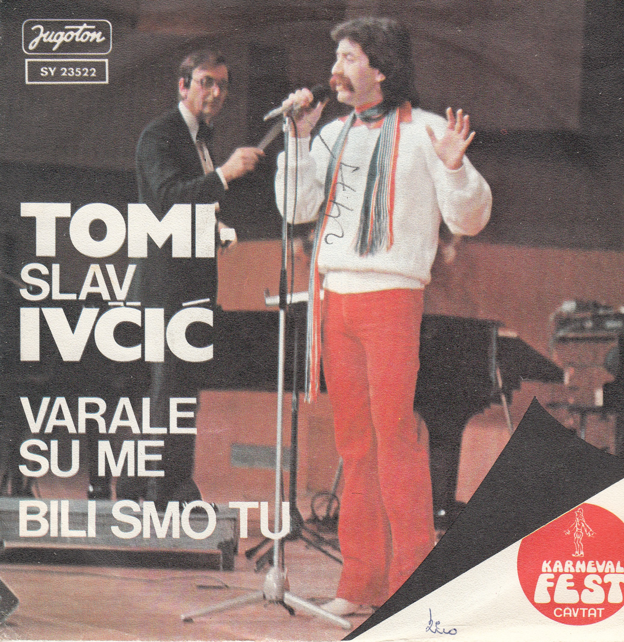 Ivcic Tomislav - Varale Su Me/bili Smo Tu