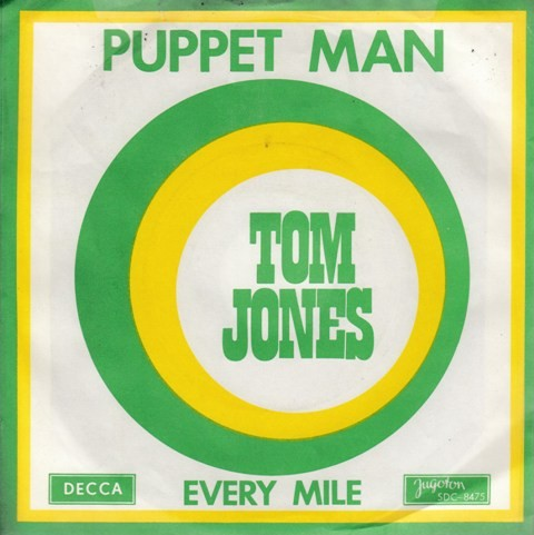 Jones Tom - Puppet Man/every Mile