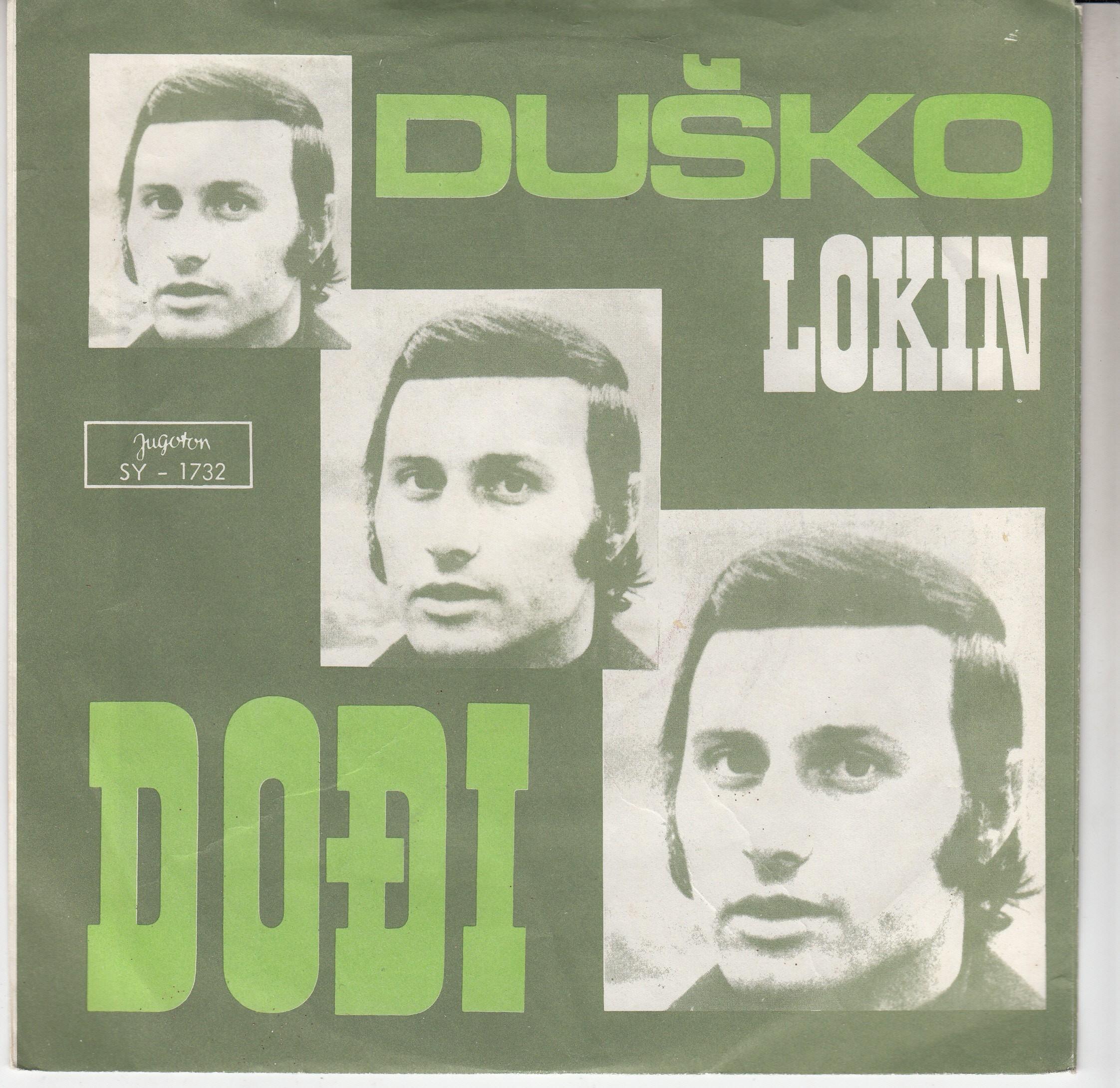 Lokin Dusko - Dodji/neka Zvone Zvona