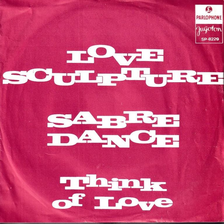 Love Sculpture - Sabre Dance/think Of Love