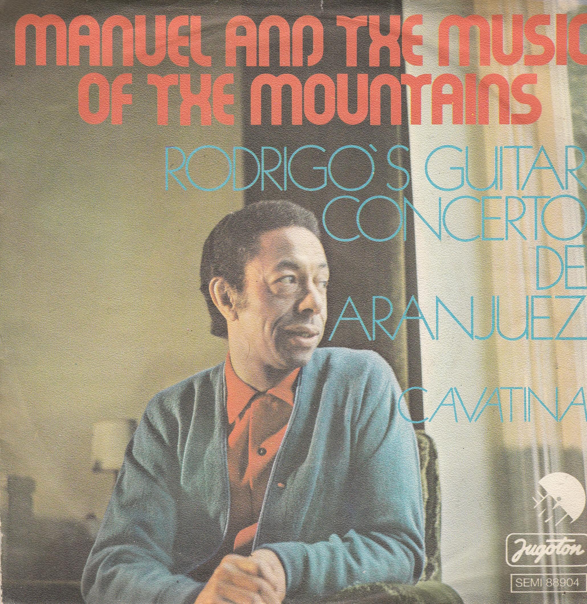Manuel The Music Of The Mountains - Rodrigos Guitar Concert De Aranjuez/cavatina