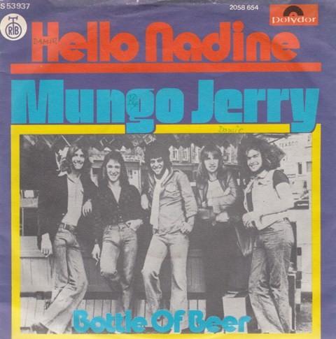 Mungo Jerry - Hello Nadine/bottle Of Beer