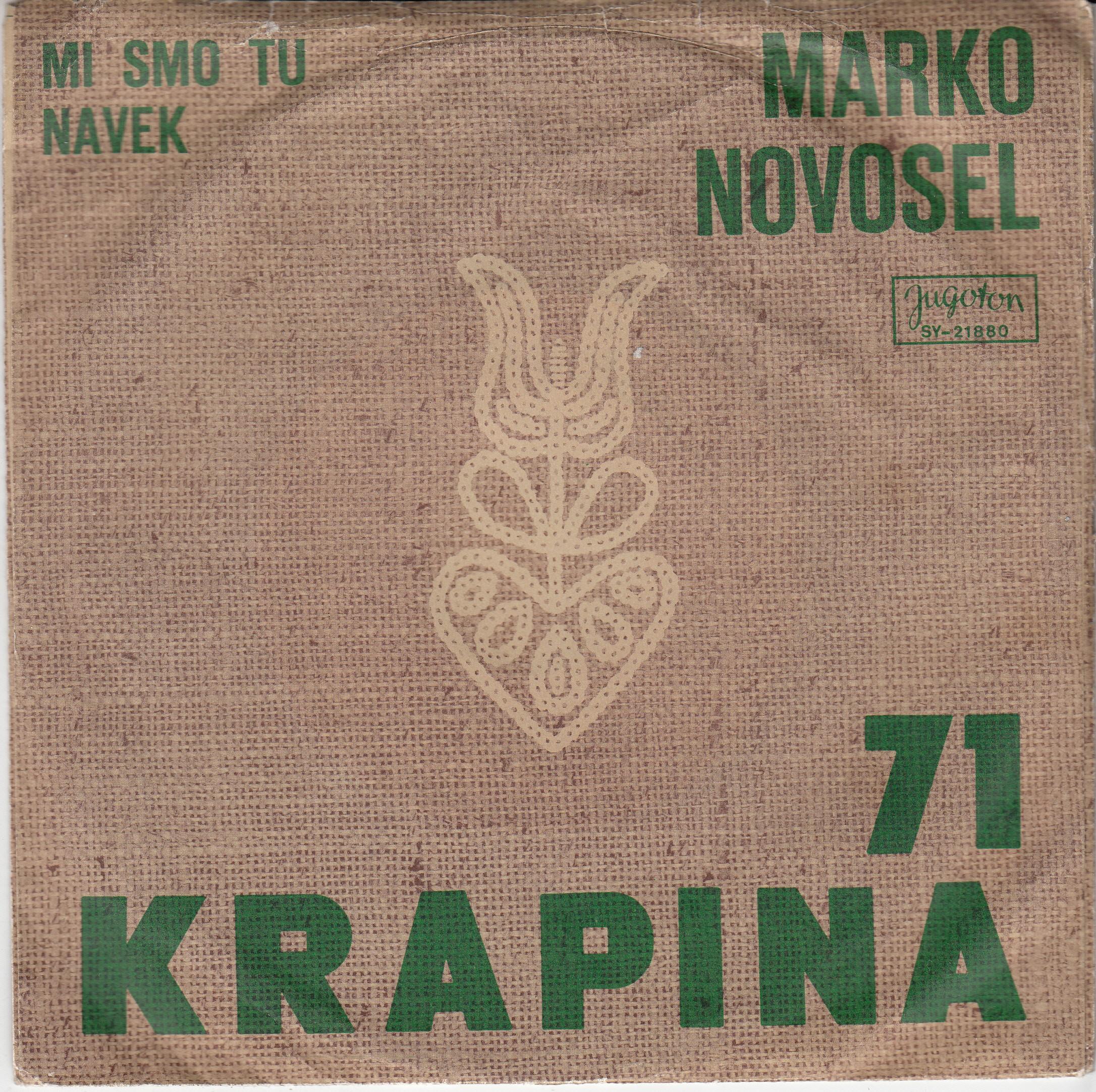 Novosel Marko/marijan Brucic - Mi Smo Tu Navek/najte Nas Zadevati
