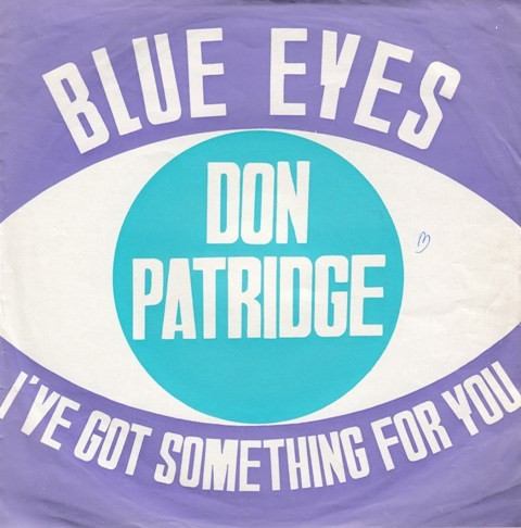 Partridge Don - Blue Eyes/ive Got Something For You