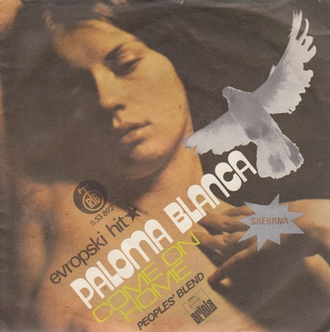 Peoples Blend - Paloma Blanca/come On Home