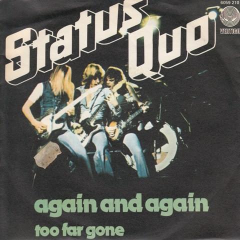 Status Quo - Again And Again/too Far Gone