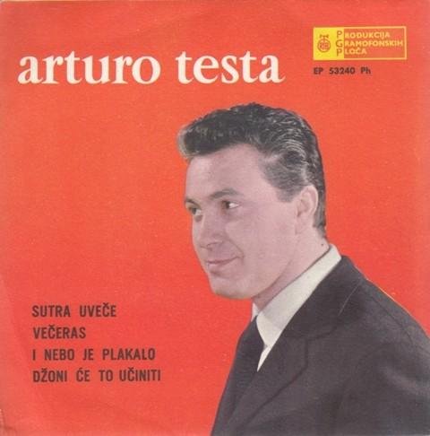Testa Arturo - Tomorrow Night/questa Sera/e Il Cielo Pianse/johnny Lo Fara