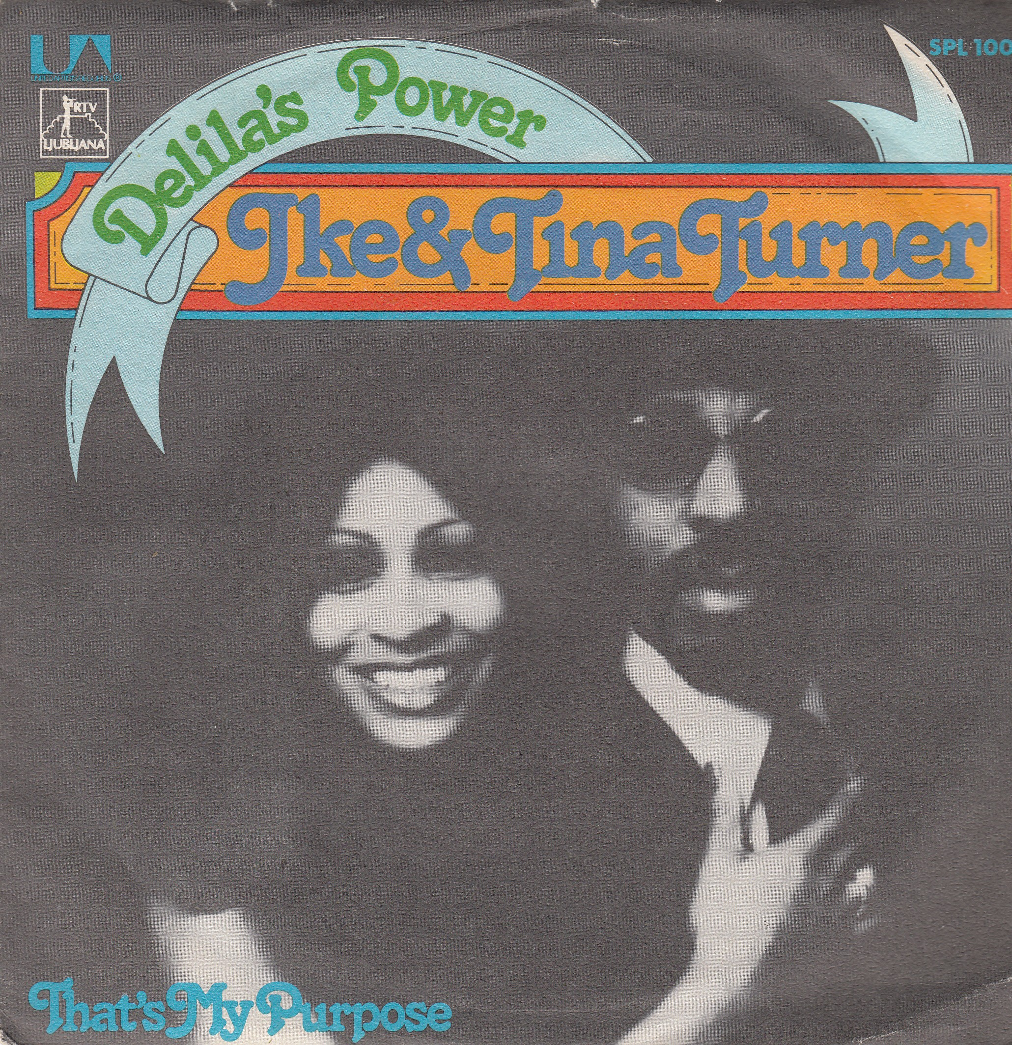Turner Ike Tina - Delilas Power/thats My Purpose