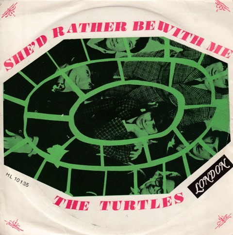 Turtles - Shed Rather Be With Me/the Walking Song