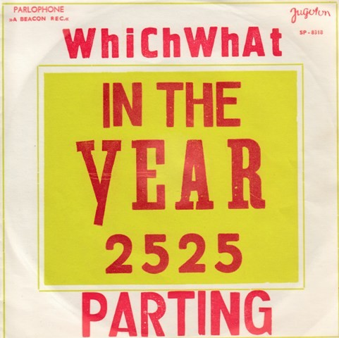 Whichwhat - In The Year 2525/parting