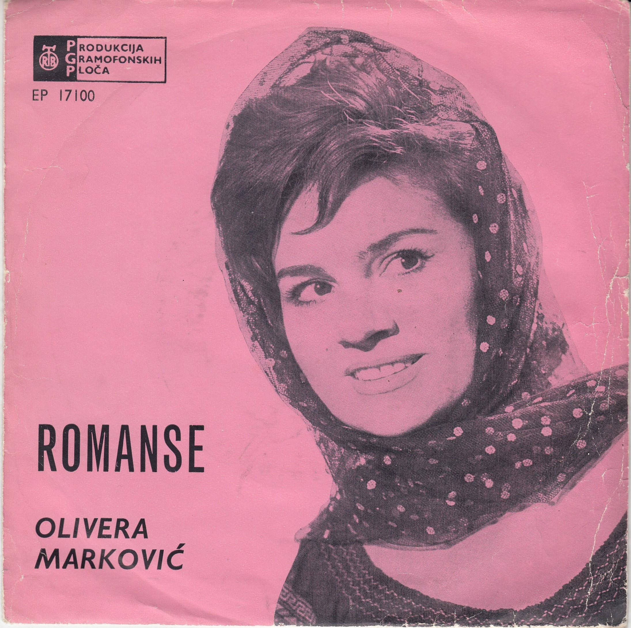 Markovic Olivera - Romanse-Hajde Trojka/sad Znanci Smo Samo/crne Oci/dan I Noc