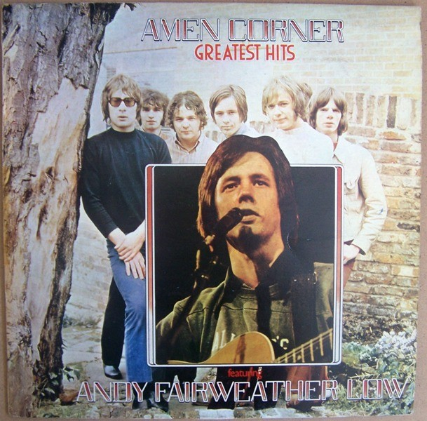Amen Corner Featuring Andy Fairweather Low - Greatest Hits