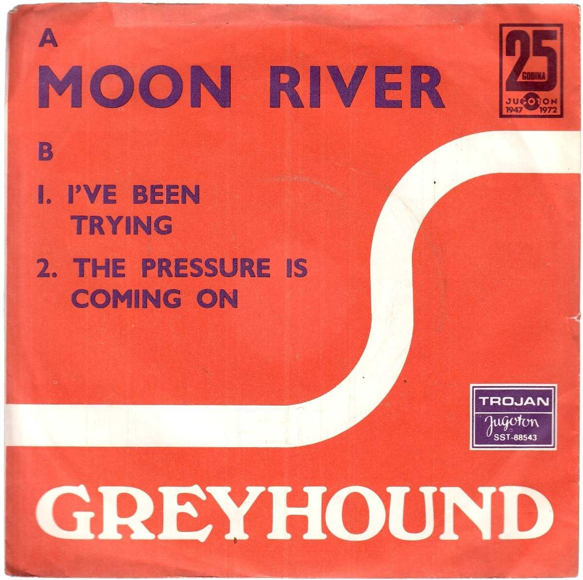Greyhound - Moon River/ive Been Trying/the Pressure Is Coming