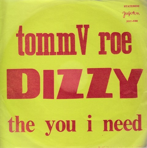 Roe Tommy - Dizzy/the You I Need