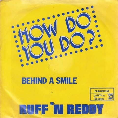 Ruff n Reddy - How Do You Do/behind A Smile