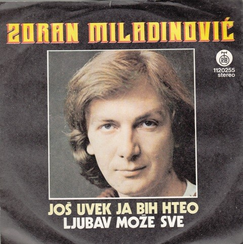 Miladinovic Zorna - Jos Uvijek Ja Bih Hteo/ljubav Moze Sve