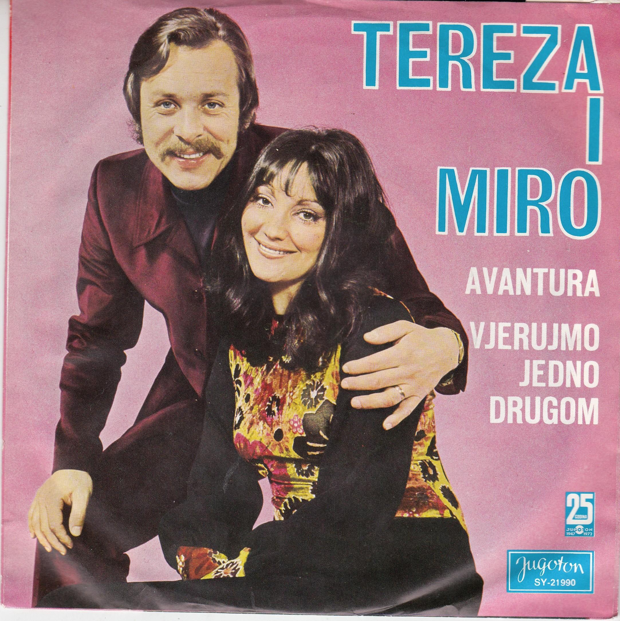 Kesovija Tereza Miro Ungar - Avantura/vjerujmo Jedno Drugom