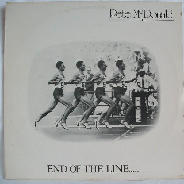 Mcdonald Pete - End Of The Line