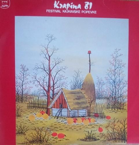 Various Artists - Krapina 1981 - Festival Kajkavske Popevke Vkorbar/astefok Etc