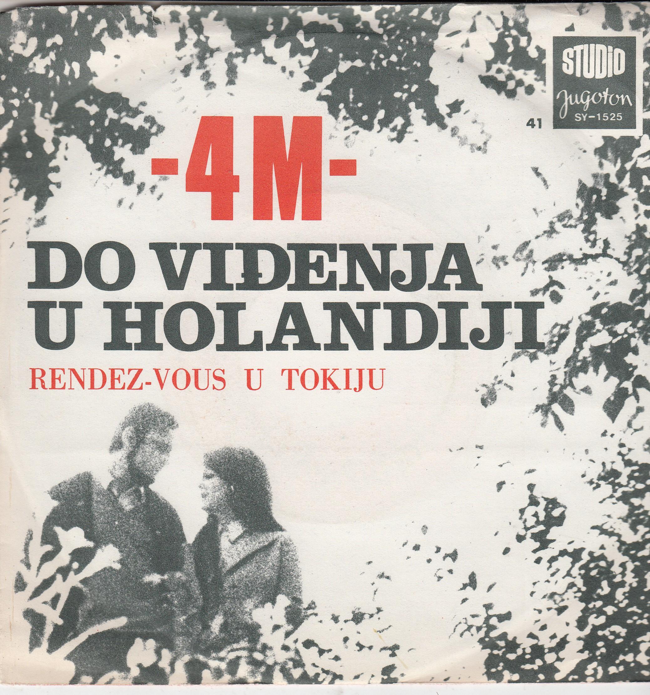 4 M - Do Vidjenja U Holandiji/rendez-Vous U Tokiju