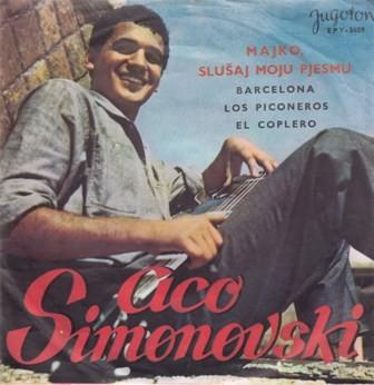 Simonovski Aco - Majko Slusaj Moju Pjesmu/barcelona/los Piconeros/el Coplero