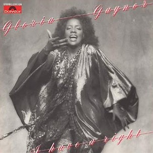 Gaynor Gloria - I Have A Right