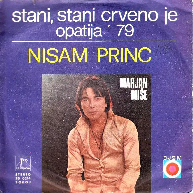 Mise Marjan - Stani Stani Crveno Je/nisam Princ