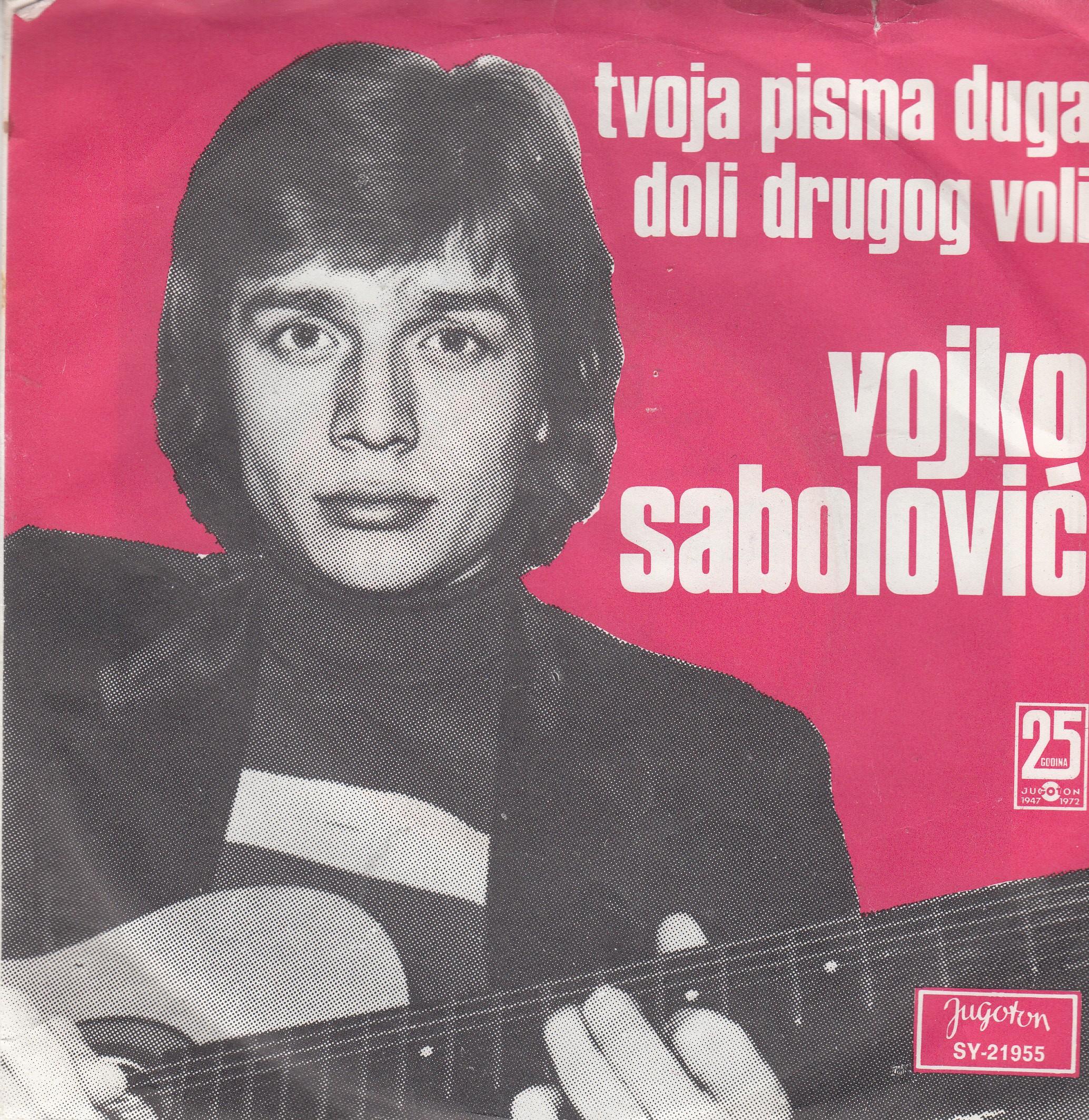 Sabolovic Vojko - Tvoja Pisma Duga/doli Drugog Voli