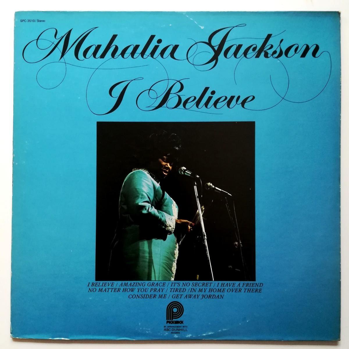 Jackson Mahalia - I Believe