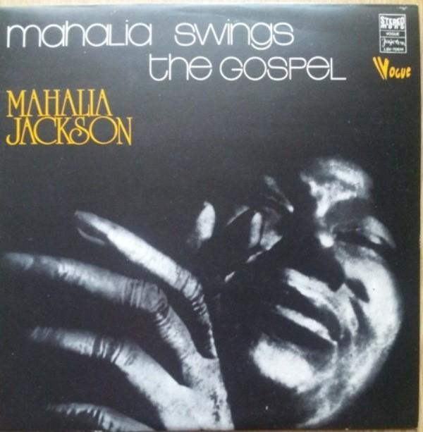 Jackson Mahalia - Mahalia Swings The Gospel