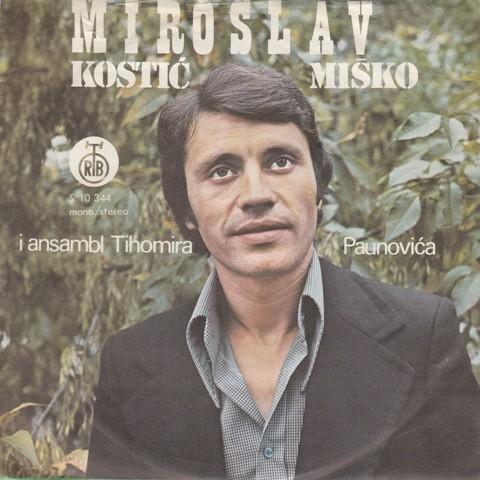 Kostic Miroslav-Misko - Ja Nemam Srece U Ljubavi/dugujem Ti Mnogo