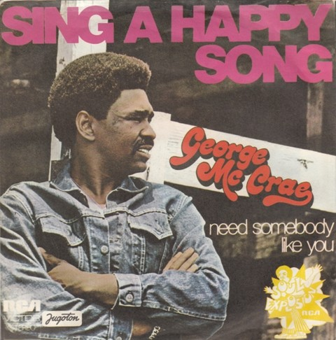 Mccrae George - Sing A Happy Son/i Need Somebody Like You