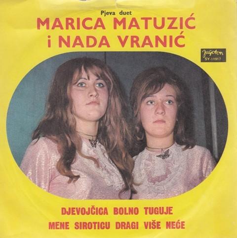 Matuzic Marica Nada Vranic - Djevojcica Bolno Tuguje/mene Siroticu Dragi Vise Nece