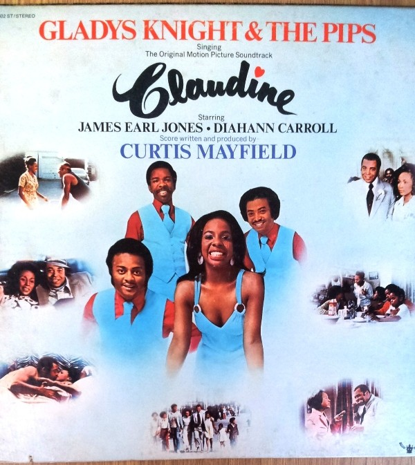 Knight Gladys The Pips - Claudine Score Written And Produced By Curtis Mayfield