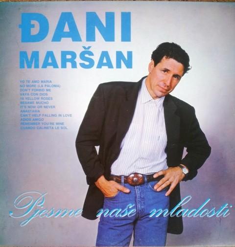 Marsan Djani - Pjesme Nase Mladosti