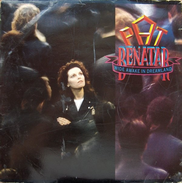Benatar Pat - Wide Awake In Dreamland