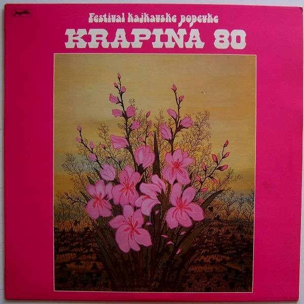 Various Artists - Krapina 1980 - Festival Kajkavske Popevke Vera Svoboda Marko Novosel Gabi Novak Ana Stefok Etc