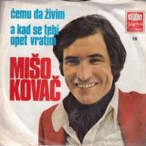 Kovac Miso - Cemu Da Zivim/a Kad Se Tebi Opet Vratim