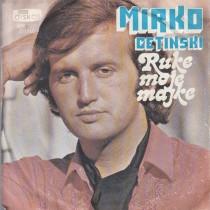 Cetinski Mirko - Ruke Moje Majke/osjecam Zbogom