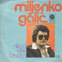 Galic Miljenko - Pomozi Mi Da Se Vratim/nikad Vise Branka