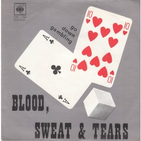 Blood Sweat Tears - Go Down Gambling/lisa Listen To Me