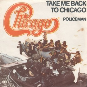 Chicago - Take Me Back To Chicago/policeman